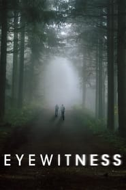 Streaming sources for Eyewitness