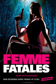 Streaming sources for Femme Fatales