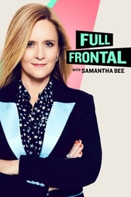 Streaming sources for Full Frontal with Samantha Bee