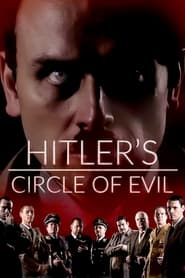 Streaming sources for Hitlers Circle of Evil