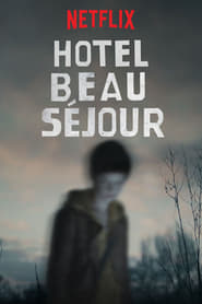 Streaming sources for Hotel Beau Sjour