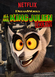 Streaming sources for All Hail King Julien Exiled