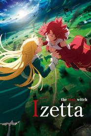 Streaming sources for Izetta The Last Witch