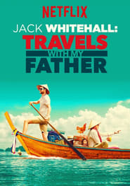 Jack Whitehall Travels with My Father Poster