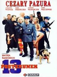 13 posterunek Poster
