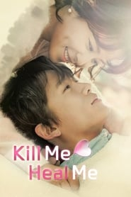 Streaming sources for Kill Me Heal Me
