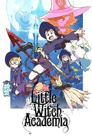 Streaming sources for Little Witch Academia