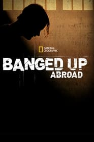 Streaming sources for Banged Up Abroad