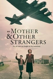 Streaming sources for My Mother and Other Strangers