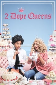 Streaming sources for 2 Dope Queens