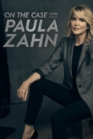 Streaming sources for On the Case with Paula Zahn