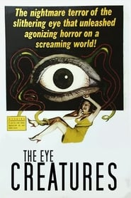 Streaming sources for The Eye Creatures