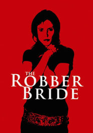 Streaming sources for The Robber Bride