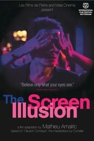 Streaming sources for The Screen Illusion