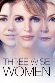 Streaming sources for Three Wise Women