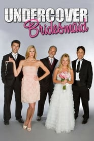 Streaming sources for Undercover Bridesmaid