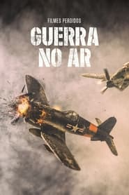 Streaming sources for WWII in HD The Air War