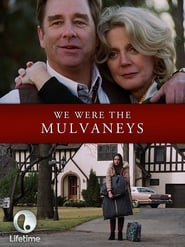 Streaming sources for We Were the Mulvaneys