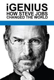 Streaming sources for iGenius How Steve Jobs Changed the World