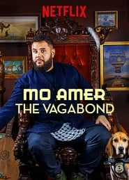Streaming sources for Mo Amer The Vagabond