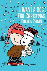 Streaming sources for I Want a Dog for Christmas Charlie Brown