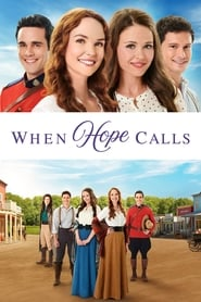 Streaming sources for When Hope Calls