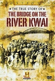 Streaming sources for The True Story of the Bridge on the River Kwai