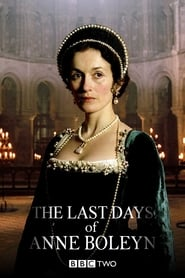 Streaming sources for The Last Days of Anne Boleyn
