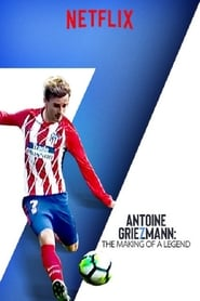 Streaming sources for Antoine Griezmann The Making of a Legend