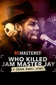 Streaming sources for ReMastered Who Killed Jam Master Jay