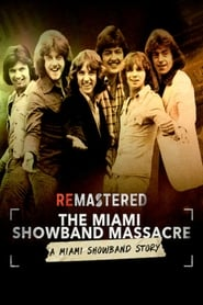 Streaming sources for ReMastered The Miami Showband Massacre