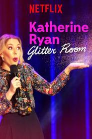 Katherine Ryan Glitter Room Poster