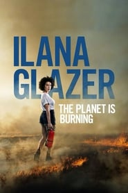 Streaming sources for Ilana Glazer The Planet Is Burning
