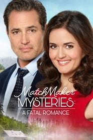 Streaming sources for MatchMaker Mysteries A Fatal Romance