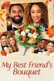 Streaming sources for My Best Friends Bouquet