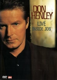 Streaming sources for Don Henley  Live Inside Job