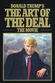 Streaming sources for Donald Trumps The Art of the Deal The Movie