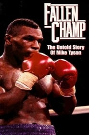 Fallen Champ The Untold Story of Mike Tyson Poster