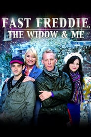 Fast Freddie the Widow and Me Poster