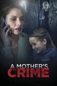 Streaming sources for A Mothers Crime