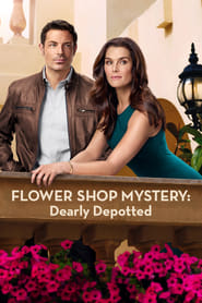 Streaming sources for Flower Shop Mystery Dearly Depotted