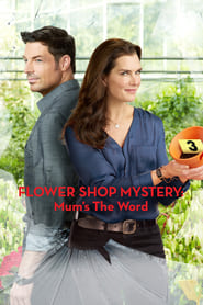 Streaming sources for Flower Shop Mystery Mums the Word