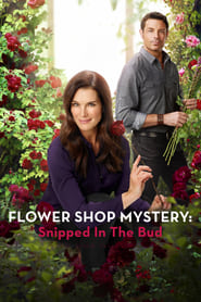 Streaming sources for Flower Shop Mystery Snipped in the Bud