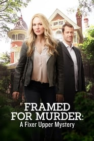Streaming sources for Framed for Murder A Fixer Upper Mystery