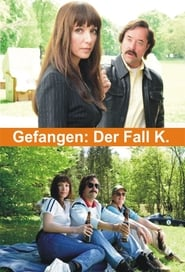 Streaming sources for Gefangen Der Fall K