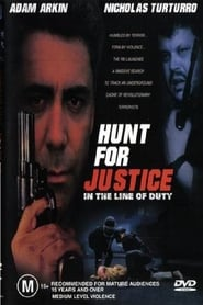 Streaming sources for In the Line of Duty Hunt for Justice