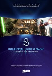 Streaming sources for Industrial Light  Magic Creating the Impossible