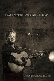 Streaming sources for John Mellencamp Plain Spoken Live from The Chicago Theatre