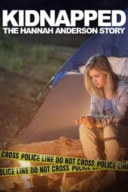 Streaming sources for Kidnapped The Hannah Anderson Story