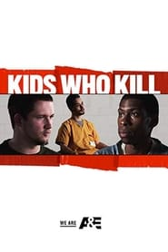 Streaming sources for Kids Who Kill